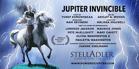 Jupiter Invincible at Stella Adler Center for the Arts tickets