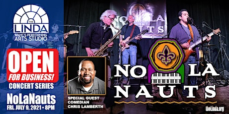 NoLaNauts - Open for Business Concert Series tickets