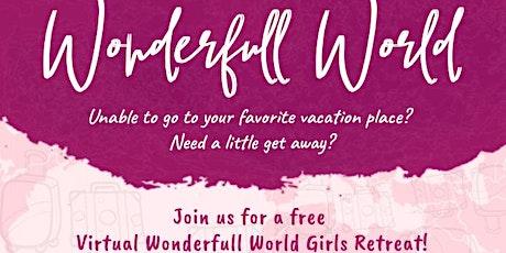 Wonderfull World Girls Retreat tickets