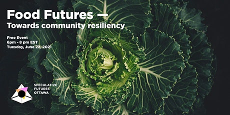 Food Futures — towards community resiliency tickets