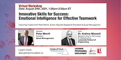 Innovative Skills for Success:Emotional Intelligence for Effective Teamwork tickets