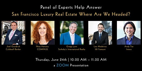 San Francisco Luxury Real Estate-Where Are We Headed? tickets