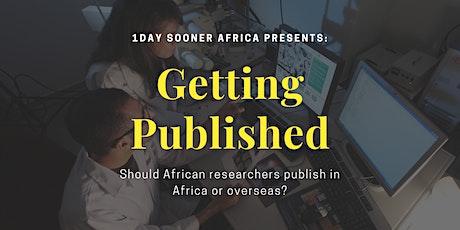 Publishing in Africa vs Publishing Internationally tickets