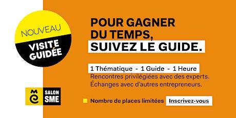 """""""Mes premiers pas d'entrepreneur"""" : Visite Guidée sur le Salon SME Online billets"""