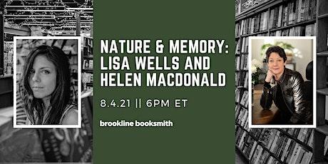 Nature & Memory: Lisa Wells and Helen Macdonald tickets