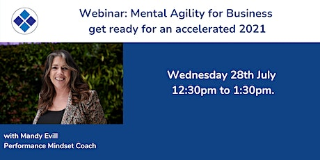 Mental Agility For Business - get ready for an accelerated 2021 tickets