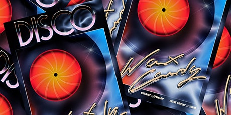 Wax Candy Disco Patio Party tickets