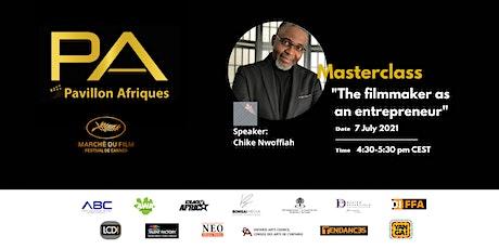 Masterclass: The Filmmaker as an Entrepreneur tickets