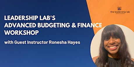 Leadership Lab's Advanced Budgeting & Finance Workshop with Ronesha Hayes Tickets