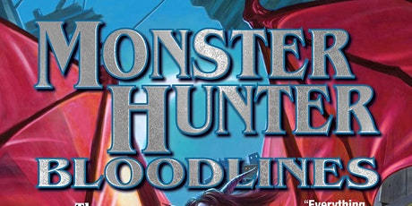 """National Release of Larry Correia's """"Monster Hunter: Bloodlines"""" tickets"""