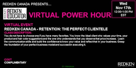 REDKEN CANADA - RETENTION: THE PERFECT CLIENTELE tickets
