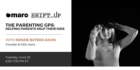 The Parenting GPS: Helping Parents Help Their Kids tickets