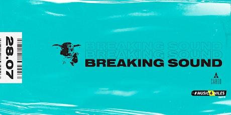 Breaking Sound feat. Zac Pajak tickets
