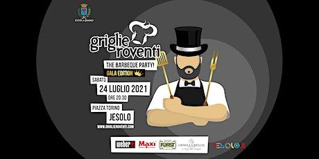Griglie Roventi 2021 biglietti