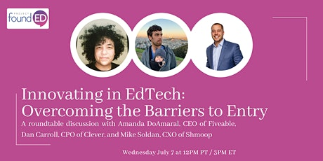 Innovating in EdTech: Overcoming the Barriers to Entry tickets