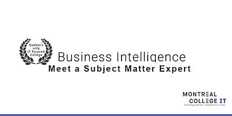 Meet a Subject Matter Expert in  Business Intelligence biglietti