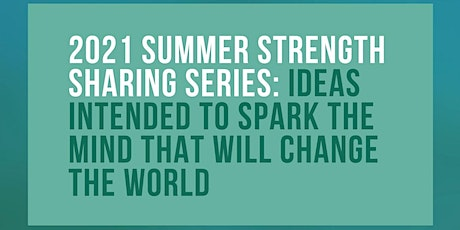 2021 CHIEAC Summer Strength Sharing Series - Fridays at 12pm CST tickets