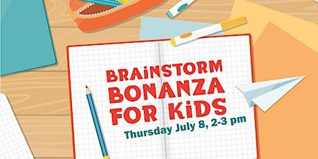 Brainstorm Bonanza for Kids tickets