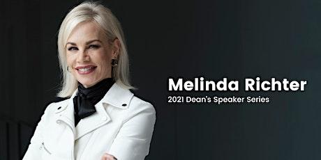 2021 Dean's Speaker Series with Melinda Richter tickets
