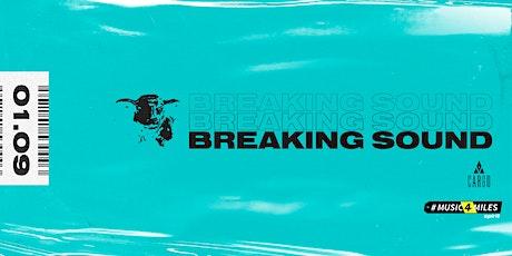 Breaking Sound feat. OLI tickets