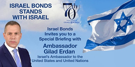 A Special Briefing with Ambassador Gilad Erdan tickets