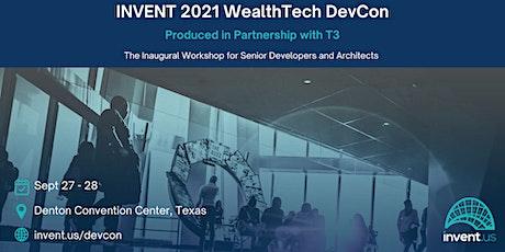 INVENT 2021 WealthTech DevCon tickets