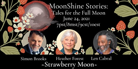 MoonShine Stories; Strawberry Moon tickets