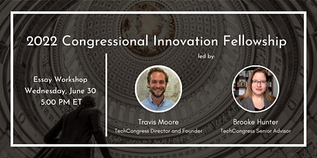 2022 Congressional Innovation Fellowship Recruitment Event: Essay Workshop tickets