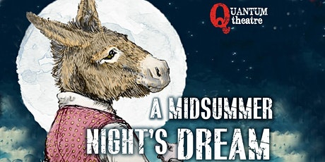 A Midsummer Night's Dream with Quantum Theatre tickets