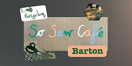 So Sew Cafe - Community Sewing Workshop tickets