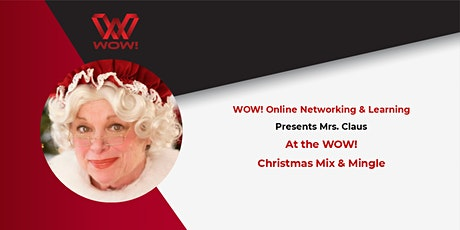 Online Christmas Mix and Mingle -WOW! Networking & Learning tickets