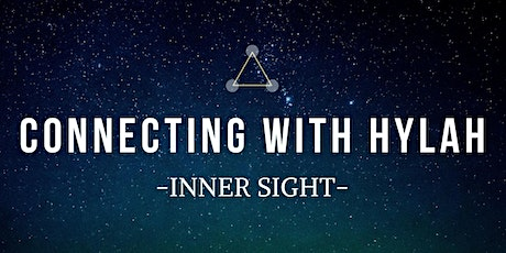 Inner Sight :Connecting with Hylah and the Yahyel Livestream Event tickets
