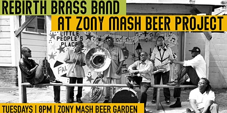 Rebirth Brass Band w/ Sensi Trails at Zony Mash Beer Project tickets