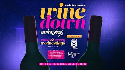 Wine Down Wednesdays At Myth Nightclub! tickets