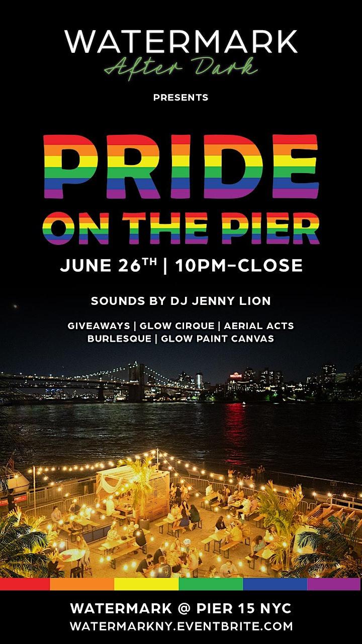SATURDAY 6/26: PRIDE ON THE PIER @ WATERMARK AFTER DARK - PIER 15 NYC! image