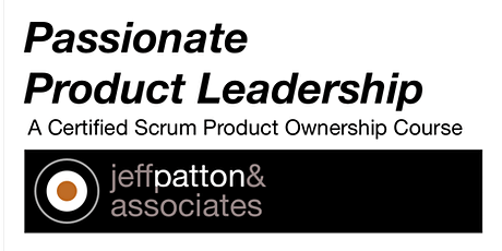 Live Online Passionate Product Leadership Workshop - US/EUR - AUG tickets
