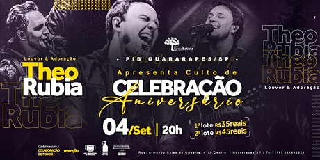 75º Aniversário da PIB de Guararapes - Participação Theo Rubia ingressos