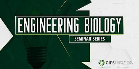 Engineering Biology Speaker Series tickets