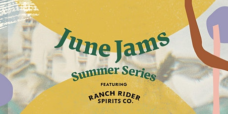June Jams Summer Series  | Ranch Rider tickets