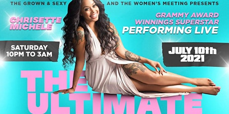 SATURDAY JULY 10th. THE ULTIMATE EXCLUSIVE DMV PARTY ft. CHRISETTE MICHELE tickets
