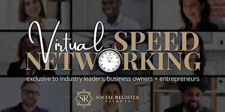 "Social Register Network  ""Virtual Speed Networking"" tickets"