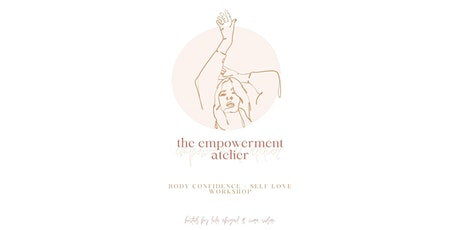 The Empowerment Atelier tickets