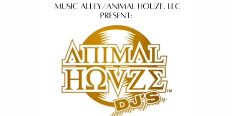 Animal House DJ's tickets
