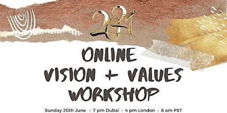 Vision & Values On Line Workshop tickets