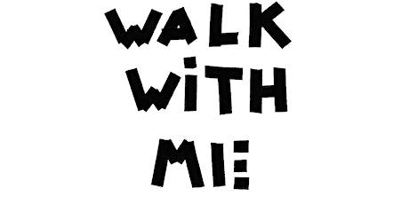 Walk With Me - SAMPLE INVITATION LETTER / REGISTRATION tickets