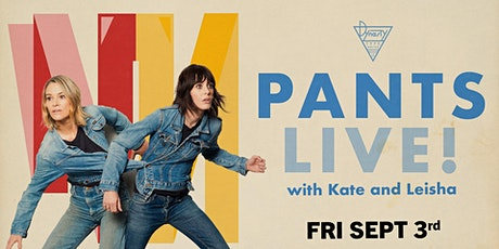 *SOLD OUT* PANTS! w/ Leisha Hailey & Kate Moennig! tickets