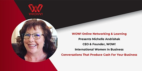 Conversations That Produce Cash For Your Business - WOW! Tickets