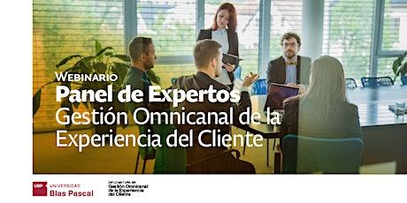 Webinario>Panel de Expertos:Gestión Omnicanal de la Experiencia del Cliente entradas