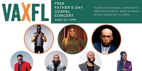 VAX FL Live Father's Day Gospel Concert tickets
