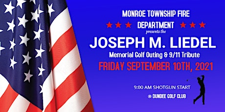 Joseph M. Liedel Memorial Golf Outing & 9/11 Tribute tickets